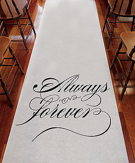 Always & Forever Wedding Aisle Runner Ceremony Accessory